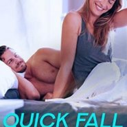 Spotlight & Giveaway: Quick Fall by Michelle Dayton