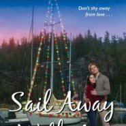 Spotlight & Giveaway: Sail Away With Me by Susan Fox