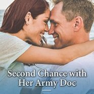 REVIEW: Second Chance with her Army Doc by Dianne Drake