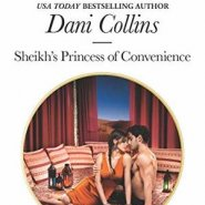 Spotlight & Giveaway: Sheikh's Princess of Convenience by Dani Collins