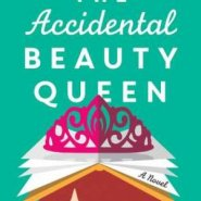 REVIEW: The Accidental Beauty Queen by Teri Wilson