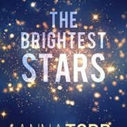 Spotlight & Giveaway: The Brightest Stars by Anna Todd