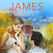 Spotlight & Giveaway: The Firefighter's Pretend Fiancee by Victoria James