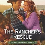 Spotlight & Giveaway: The Rancher's Rescue by Cari Lynn Webb