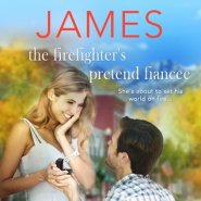 REVIEW: The Firefighter's Pretend Fiancee by Victoria James