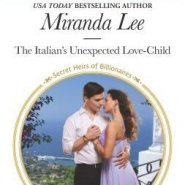 REVIEW: The Italian's Unexpected Love-Child by Miranda Lee
