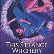 REVIEW: This Strange Witchery by Michele Hauf