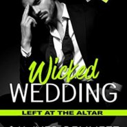 Spotlight & Giveaway: Wicked Wedding by Sawyer Bennett