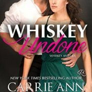 Spotlight & Giveaway: Whiskey Undone by Carrie Ann Ryan