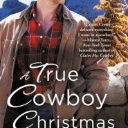 REVIEW: A True Cowboy Christmas by Caitlin Crews