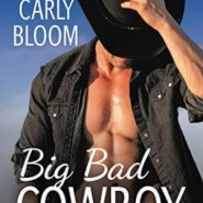 Spotlight & Giveaway: Big Bad Cowboy by Carly Bloom