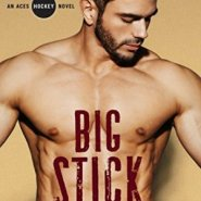 Spotlight & Giveaway: Big Stick: by Kelly Jamieson
