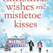 Spotlight & Giveaway: Christmas Wishes and Mistletoe Kisses by Jenny Hale
