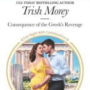 REVIEW: Consequence of the Greek's Revenge by Trish Morey