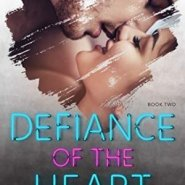 Spotlight & Giveaway: Defiance of the Heart by Monica James
