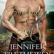 Spotlight & Giveaway: Forgetting the Scot by Jennifer Trethewey