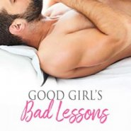 Spotlight & Giveaway: Good Girl's Bad Lessons by Carmen Falcone