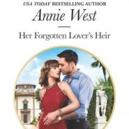 Spotlight & Giveaway: Her Forgotten Lover's Heir by Annie West