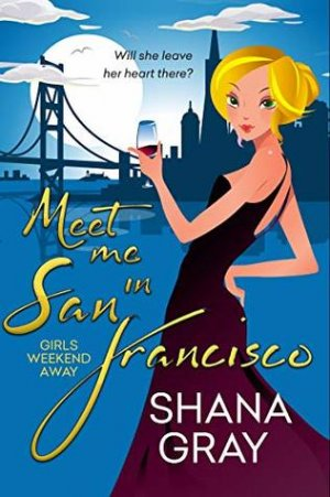 REVIEW: Meet Me In San Francisco by Shana Gray | Harlequin