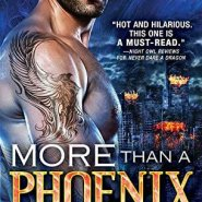 Spotlight & Giveaway: More Than a Phoenix by Ashlyn Chase