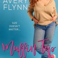 REVIEW: Muffin Top by Avery Flynn