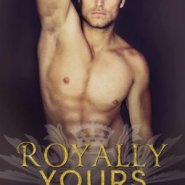 Spotlight & Giveaway: Royally Yours by Emma Chase