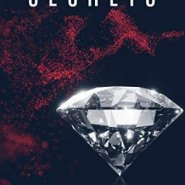 Spotlight & Giveaway: Secrets by Aleatha Romig