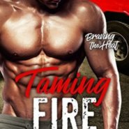 REVIEW: Taming Fire by Leora Gonzales