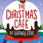 REVIEW: The Christmas Cafe at Seashell Cove by Karen Clarke