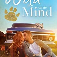Spotlight & Giveaway: Wild On My Mind by Laurel Kerr