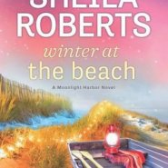 Spotlight & Giveaway: Winter at the Beach by Sheila Roberts
