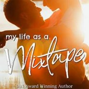 Spotlight & Giveaway: My Life As A Mixtape by LJ Evans