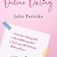 Spotlight & Giveaway: Adventures in Online Dating by Julie Particka