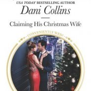 Spotlight & Giveaway: Claiming His Christmas Wife by Dani Collins