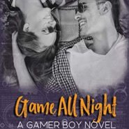 Spotlight & Giveaway: Game All Night by Lauren Helms