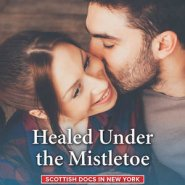 REVIEW: Healed Under the Mistletoe by Amalie Berlin
