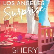REVIEW: His Los Angeles Surprise by Sheryl Lister