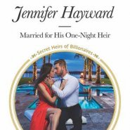 REVIEW: Married for his One-Night Heir by Jennifer Hayward