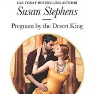 REVIEW: Pregnant by the Desert King by Susan Stephens