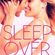 Spotlight & Giveaway: Sleepover by Serena Bell