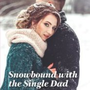 REVIEW: Snowbound with the Single Dad by Cara Colter