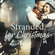 Spotlight & Giveaway: Stranded for Christmas by Noelle Adams