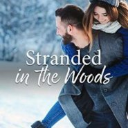REVIEW: Stranded in the Woods by Noelle Adams
