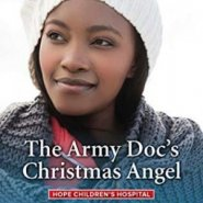 Spotlight & Giveaway: The Army Doc's Christmas Angel by Annie O'Neil