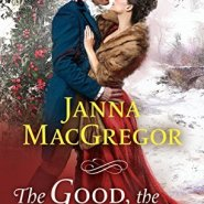 Spotlight & Giveaway: The Good, the Bad, and the Duke by Janna MacGregor