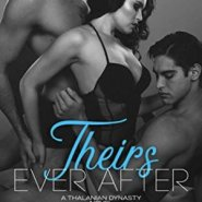 Spotlight & Giveaway: Theirs Ever After by Katee Robert