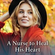 REVIEW: A Nurse to Heal His Heart by Louisa George