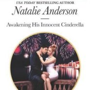 REVIEW: Awakening His Innocent Cinderella by Natalie Anderson