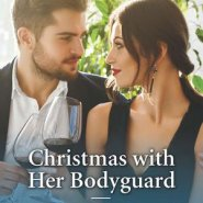 REVIEW: Christmas with her Bodyguard by Charlotte Hawkes