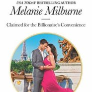 Spotlight & Giveaway: Claimed for the Billionaire's Convenience by Melanie Milburne